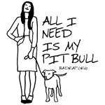 All I Need Is My Pitbull