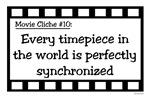 Movie Cliches - Synchronized Timepieces