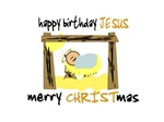 HAPPY BIRTHDAY JESUS - MERRY CHRISTMAS