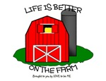 LIFE IS BETTER AT THE FARM