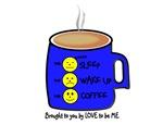 SLEEP - WAKE UP - COFFEE