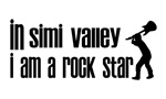 In Simi Valley I am a Rock Star
