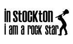 In Stockton I am a Rock Star