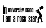 In University Place I am a Rock Star