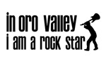 In Oro Valley I am a Rock Star