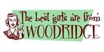 Best Girls are from Woodridge