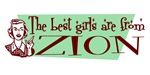 Best Girls are from Zion