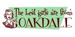Best Girls are from Oakdale