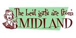 Best Girls are from Midland Mi
