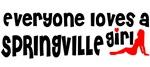 Everyone loves a Springville Girl