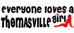 Everyone loves a Thomasville Girl
