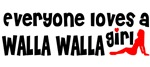 Everyone loves a Walla Walla Girl