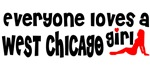 Everyone loves a West Chicago Girl