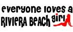 Everyone loves a Riviera Beach Girl