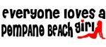 Everyone loves a Pompano Beach Girl