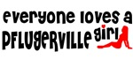 Everyone loves a Pflugerville Girl