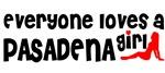 Everyone loves a Pasadena Ca Girl