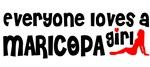 Everyone loves a Maricopa Girl