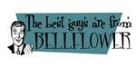 Best guys are from Bellflower