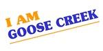 I am Goose Creek
