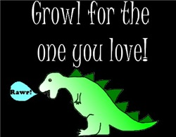 GROWL FOR THE ONE YOU LOVE