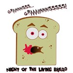 Night of the Living Bread Teez