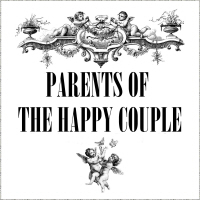 GIFTS FOR THE PARENTS OF THE LOVING COUPLE