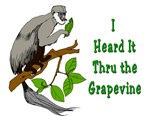 I Heard it Through The Grapevine Funny T-Shirt