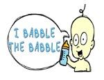 I Babble the Babble