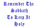 Remember the Holy Sabbath