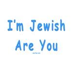 f I'm  Jewish