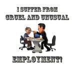 Cruel Employment