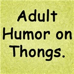 Adult Humor for Thongs