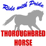 Ride With Pride Thoroughbred Horse T-Shirts