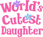 Worlds Cutest Daughter Gifts and T-shirts