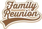 Family Reunion Tee shirts