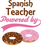 Spanish Teacher Powered By Donuts Gift