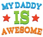 My Daddy Is Awesome baby tshirts