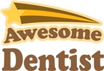 Awesome Dentist T-shirts