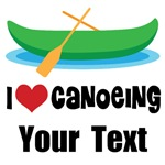 Personalized I Love Canoeing T-shirts