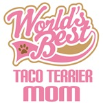 Taco terrier Dog Mom T-shirts