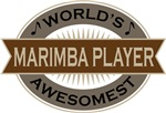 Marimba Player (World's Awesomest) Tshirt Gifts