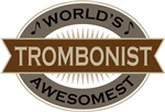 Trombonist (World's Awesomest) Tshirt Gifts