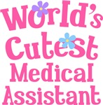 Worlds Cutest Medical Assistant Gifts and Tshirts