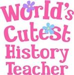Worlds Cutest History Teacher Tshirts