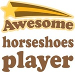 Awesome Horseshoes Player T-shirts
