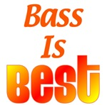 BASS Is Best!