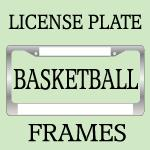 BASKETBALL License Plate Frames