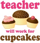 Funny Cupcake Teacher T-shirts and Gifts