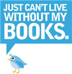 Just Can't Live Without My Books